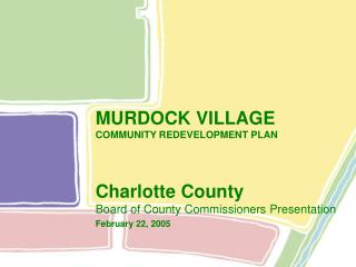 MURDOCK VILLAGE COMMUNITY REDEVELOPMENT PLAN