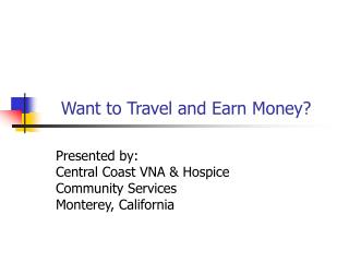 Want to Travel and Earn Money