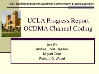 UCLA Progress Report OCDMA Channel Coding