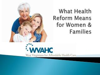 What Health Reform Means for Women & Families