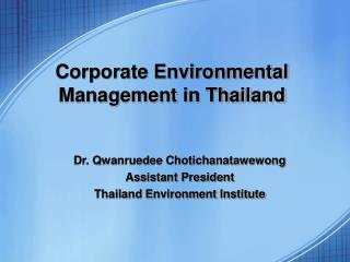 Corporate Environmental Management in Thailand