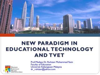 NEW PARADIGM IN EDUCATIONAL TECHNOLOGY AND TVET