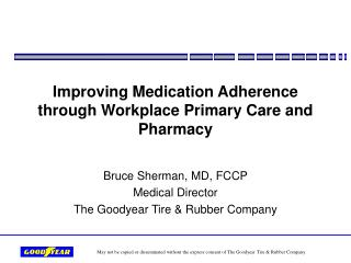 Improving Medication Adherence through Workplace Primary Care and Pharmacy