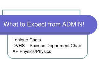 What to Expect from ADMIN!