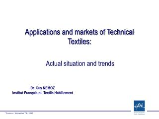 Applications and markets of Technical Textiles: