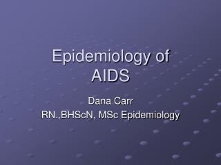 Epidemiology of  AIDS
