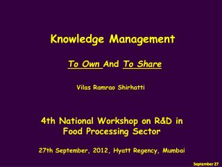 4th National Workshop on R&D in  Food Processing Sector