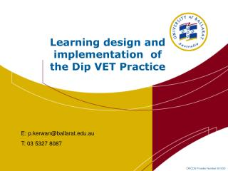 Learning design and implementation  of the Dip VET Practice