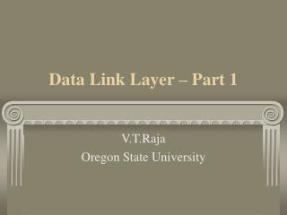 Data Link Layer – Part 1