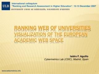 Ranking Web of Universities Visualization of the European academic web space