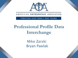 Professional Profile Data Interchange
