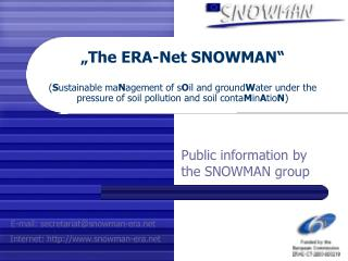Public information by the SNOWMAN group
