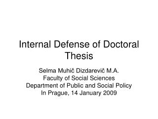 Internal Defense of Doctoral Thesis