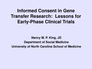 Informed Consent in Gene Transfer Research:  Lessons for Early-Phase Clinical Trials