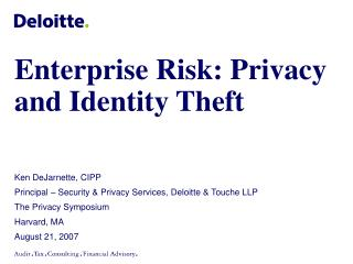 Enterprise Risk: Privacy and Identity Theft
