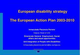 European disability strategy The European Action Plan 2003-2010