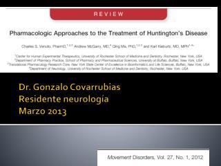 Dr. Gonzalo Covarrubias Residente neurología Marzo 2013