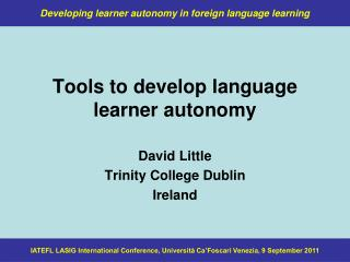 Tools to develop language learner autonomy
