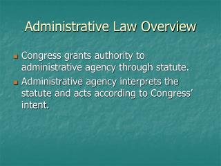 Administrative Law Overview