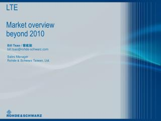 LTE Market  overv iew beyond 2010