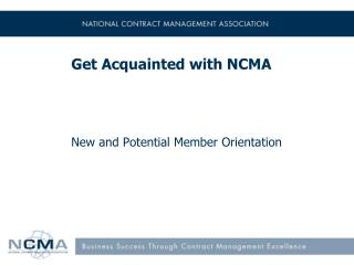 Get Acquainted with NCMA
