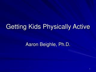 Getting Kids Physically Active
