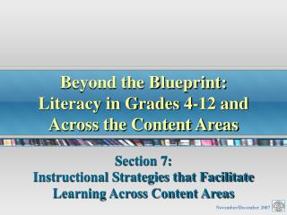Beyond the Blueprint: Literacy in Grades 4-12 and Across the Content Areas