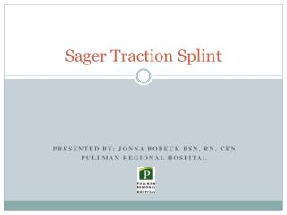 Sager Traction Splint