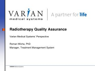 Radiotherapy Quality Assurance