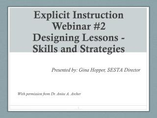 Explicit Instruction Webinar #2 Designing Lessons -  Skills and Strategies