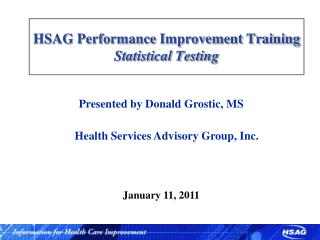 HSAG Performance Improvement Training Statistical Testing