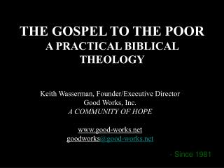 THE GOSPEL TO THE POOR A PRACTICAL BIBLICAL THEOLOGY