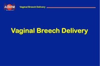 Vaginal Breech Delivery