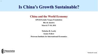 China and the World Economy EPGE/ Getulio  Vargas Foundation Rio de Janeiro March 17-18, 2011