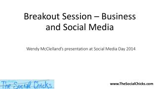 Wendy McClelland's presentation at Social Media Day 2014