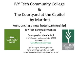 IVY Tech Community College  &  The Courtyard at the Capitol  by Marriott