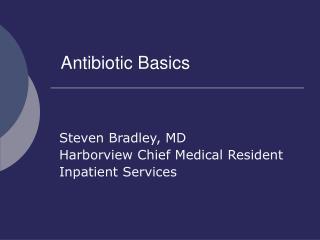 Antibiotic Basics