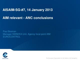 AISAIM-SG-#7, 14 January 2013 AIM relevant - ANC conclusions