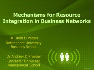 Mechanisms for Resource Integration in Business Networks