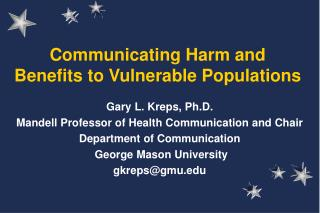 Communicating Harm and Benefits to Vulnerable Populations