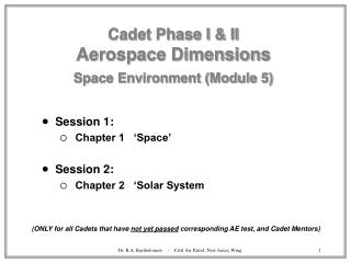 Cadet Phase I & II Aerospace Dimensions Space Environment (Module 5)