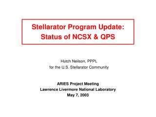 Stellarator Program Update: Status of NCSX & QPS