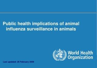 Public health implications of animal influenza surveillance in animals