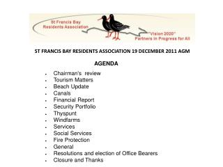 AGENDA Chairman's  review Tourism Matters Beach Update Canals Financial Report Security Portfolio