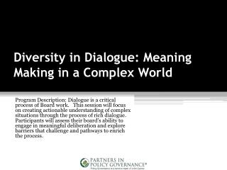 Diversity in Dialogue: Meaning Making in a Complex World