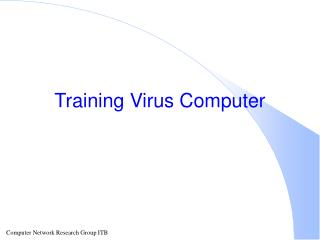 Training Virus Computer