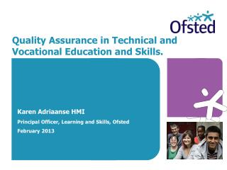 Quality Assurance in Technical and Vocational Education and Skills.