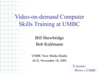 Video-on-demand Computer Skills Training at UMBC