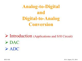 Analog-to-Digital  and  Digital-to-Analog  Conversion