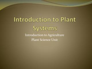 Introduction to Plant Systems